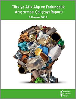 Türkiye Atık Algı ve Farkındalık Araştırması Çalıştay Raporu